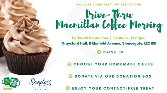 Join us for our Drive-Thru Macmillan Coffee Morning